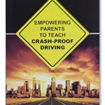A-Profoundly-Helpful-Book-Empowering-Parents-To-Teach-Crash-Proof-Driving-0