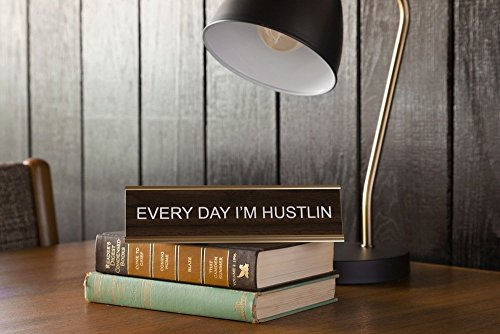 Every-Day-Im-Hustlin-Engraved-Office-NameplatePlaque-2-x-8-Brown-and-Gold-0-0