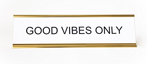 GOOD-VIBES-ONLY-Engraved-Office-Desk-NameplatePlaque-2-x-8-BlackWhite-and-Gold-0