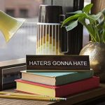 Haters-Gonna-Hate-Engraved-Office-Desk-NameplatePlaque-2-x-8-Brown-and-Gold-0-1