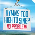 Hymns-Too-High-To-Sing-No-Problem-0
