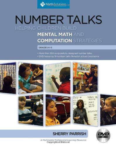 Number-Talks-Helping-Children-Build-Mental-Math-and-Computation-Strategies-Grades-K-5-0