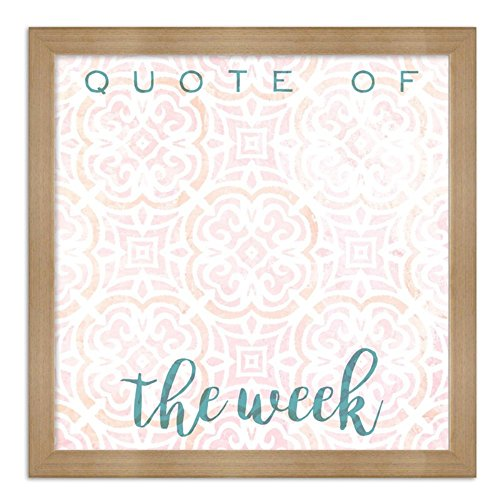 Oliver-Gal-Quote-Of-The-Week-Bright-Whiteboard-Framed-Whiteboard-16W-x-15D-x-16H-in-0