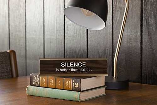 Silence-Is-Better-Than-Bullsht-Engraved-Office-Desk-NameplatePlaque-2-x-8-Brown-and-Gold-0-0