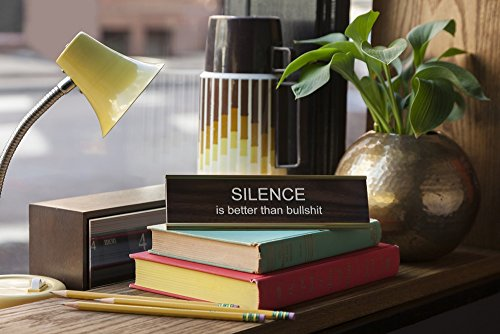Silence-Is-Better-Than-Bullsht-Engraved-Office-Desk-NameplatePlaque-2-x-8-Brown-and-Gold-0-1